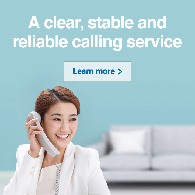 A clear, stable and<br/>reliable calling service